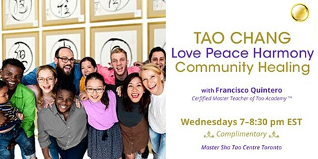 Tao Chang Love Peace Harmony Community Healing tickets