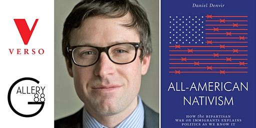 "Book Launch: Daniel Denvir's ""All-American Nativism"""