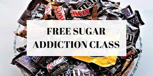 Free Sugar Addiction Class