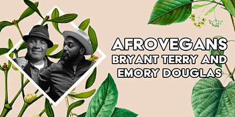 Afro-Vegans Bryant Terry and Emory Douglas tickets
