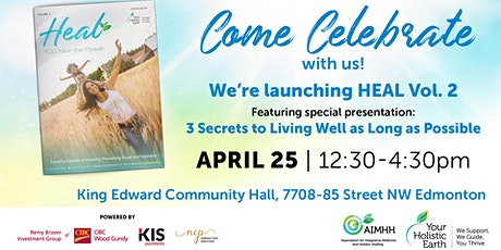 Book Launch-HEAL Volume 2 & Special Presentation Feature 3 Secrets to Living Well as Long as Possible tickets