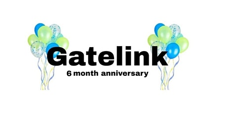 Gatelink 6 Month-iversary Party tickets