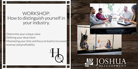 Distinguish Yourself in Your Industry with Joshua Development tickets