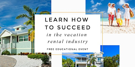 Free Vacation Rental Educational Event