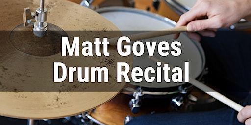 Matt Goves Drum Recital