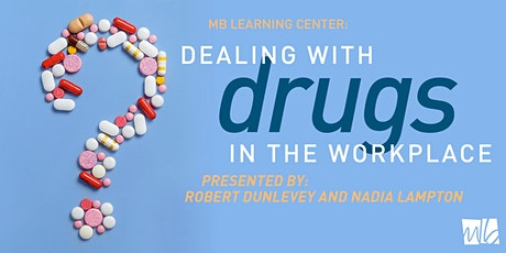 Dealing w/Drugs, Alcohol & Psychological Issues in the Workplace-Dayton tickets