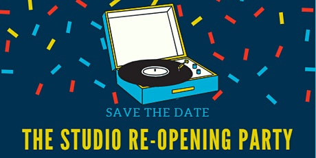 Studio Re-Opening Party! tickets
