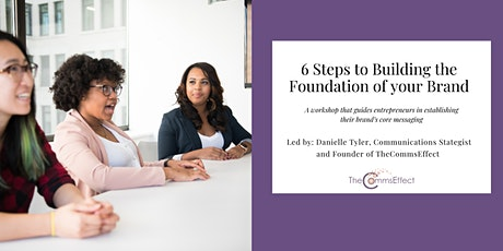6 Steps to building the Foundation of Your Brand  tickets