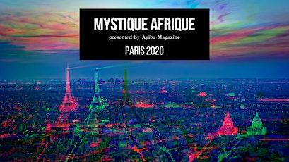 Mystique Afrique Paris 2020 billets