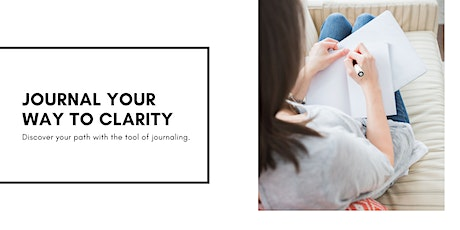 Journal Your Way To Clarity tickets