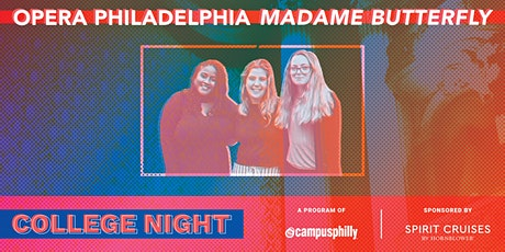 College Night at the Philadelphia Opera: Madame Butterfly tickets