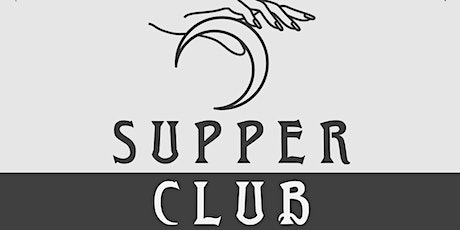 Copy of SUPPER CLUB -a dinner hosted by Landmark Cafe tickets