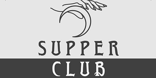 Copy of SUPPER CLUB -a dinner hosted by Landmark Cafe
