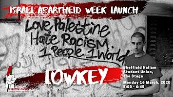 The Lowkey Voice of Freedom - Israeli Apartheid Week (IAW) Launch