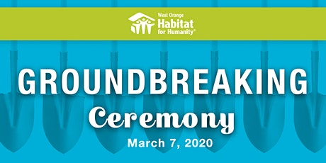 West Orange Habitat for Humanity Groundbreaking Ceremony tickets
