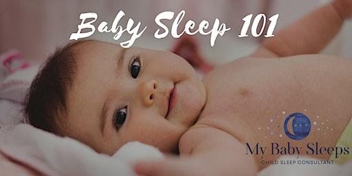 Baby Sleep 101 - an introduction to sleep for 0-6m