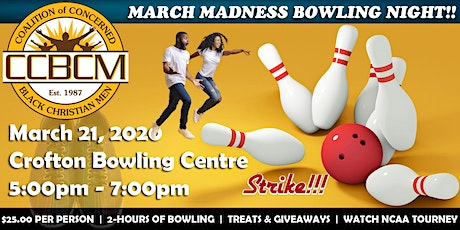 MARCH MADNESS BOWLING NIGHT!! tickets