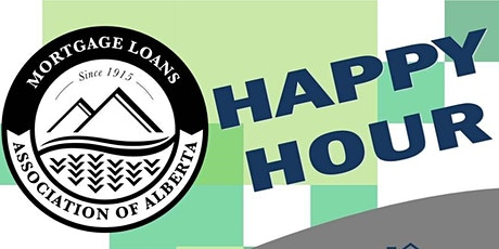 Join Your MLAA (Mortgage Loans Association of Alberta) For Happy Hour! tickets