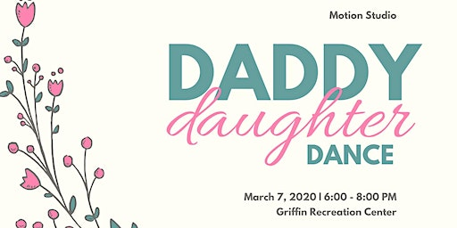 Ballerina Ball Daddy Daughter Dance March 7, 2020