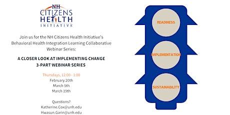 NH Behavioral Health Integration Learning Collaborative Year 5 | Webinar 1 tickets