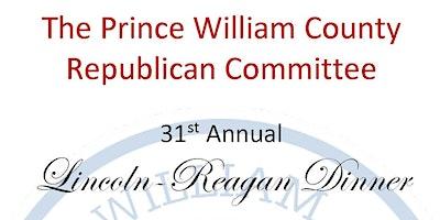 Prince William County Republican; 31st Annual Lincoln-Reagan Dinner