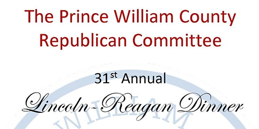 Prince William County Republican; 31st Annual Lincoln-Reagan Dinner