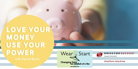 Love Your Money, Use Your Power: A Workshop with Kamal Basra tickets