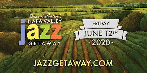 9th Annual Napa Valley Jazz Getaway - Single Day Friday June 12, 2020