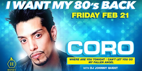 I Want My 80's Back w/Coro tickets