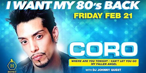 I Want My 80's Back w/Coro