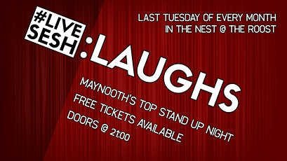 LiveSesh: Laughs - Free Stand Up Comedy in The Roost tickets