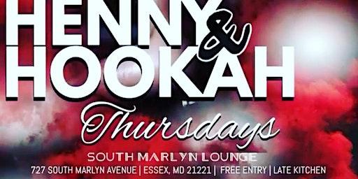 Henny & Hookah Thursdays
