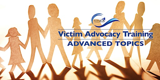 Victim Advocacy Training | Advanced Topics
