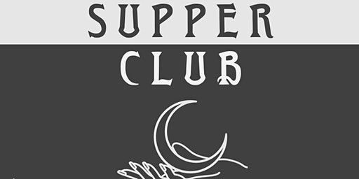 SUPPER CLUB -a dinner hosted by Landmark Cafe