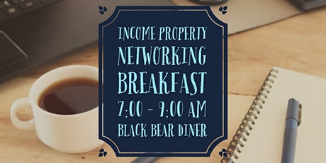 Income Property Networking Breakfast tickets