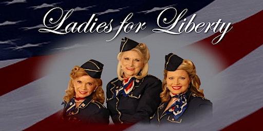 Ladies for Liberty Concert...A Night of  Patriotic Pride