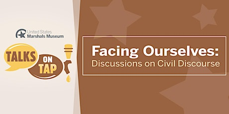 USMM Talks On Tap - Facing Ourselves: Discussions on Civil Discourse tickets