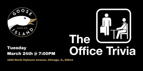 The Office Trivia at Goose Island Chicago tickets