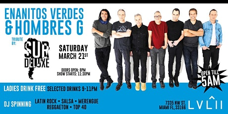 Enanitos Verdes Y Hombres G Live Tribute by SurDeluxe LEVEL II Sat March 21 tickets