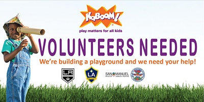 KaBOOM! Park Build in San Bernardino