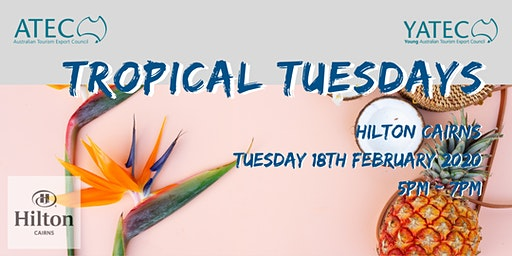 ATEC/YATEC Tropical Tuesday