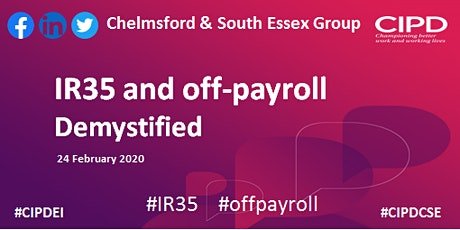 IR35 and off-payroll demystified - Chelmsford and South Essex Group tickets