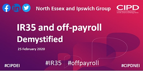 IR35 and off-payroll demystified - North Essex and Ipswich Group tickets