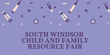 South Windsor Child and Family Resource Fair  tickets