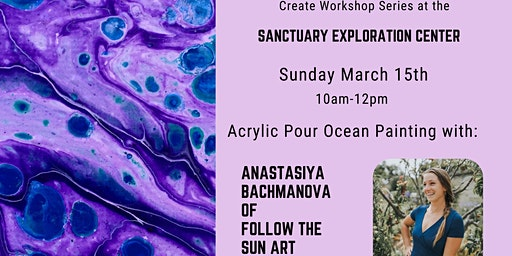 Create Workshop Series - Acrylic pour painting with Anastasiya Bachmanova
