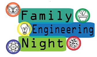 4th Annual Family Engineering Night