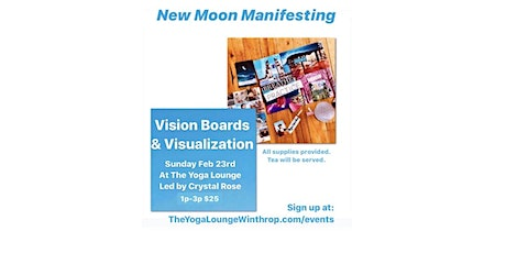New Moon Manifesting: Vision Boards + Visualization tickets