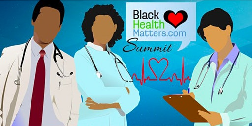 The 4th Black Health Matters Summit & Health Fair