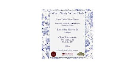 West Nasty Wine Club Loire Valley Wine Dinner tickets