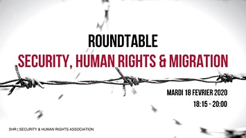 Roundtable: Security, Human Rights & Migration
